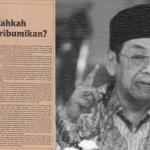 Tulisan Lawas Gus Dur: Salahkah Jika Dipribumikan?